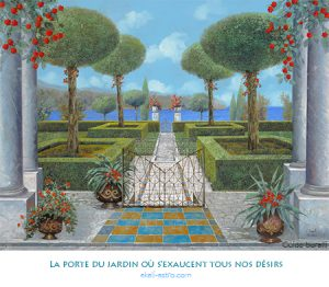 La porte du jardin où s'exaucent tous nos désirs