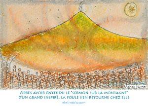 """Après avoir entendu le """"sermon sur la montagne"""" d'un grand inspiré, la foule s'en retourne chez elle"""