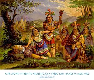 Une jeune indienne présente à sa tribu son fiancé visage pâle