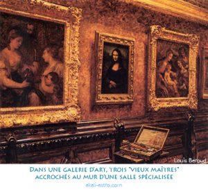 """Dans une galerie d'art, trois """"vieux maîtres"""" accrochés au mur d'une salle spécialisée"""